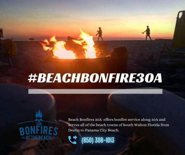 Bonfires at the Beach 30A